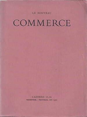 Le Nouveau Commerce. Cahiers 15 - 16.: Dalmas, André, Claude