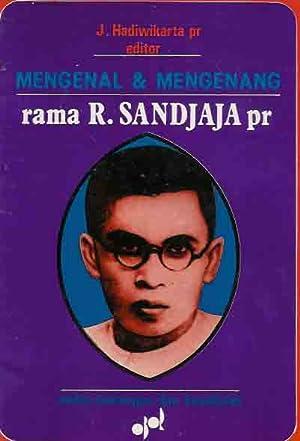 Mengenal dan Mengenang rama R. Sandjaja pr: Hadiwikarta, J.pr.