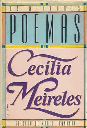 Os Melhores Poemas: Meireles, Cecília.