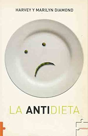 La Antidieta.: Diamond, Harvey Y