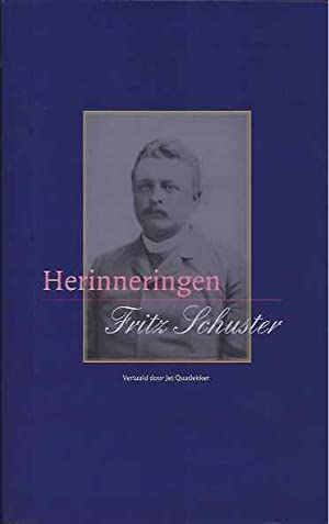 Herinneringen.: Schuster, Fritz.
