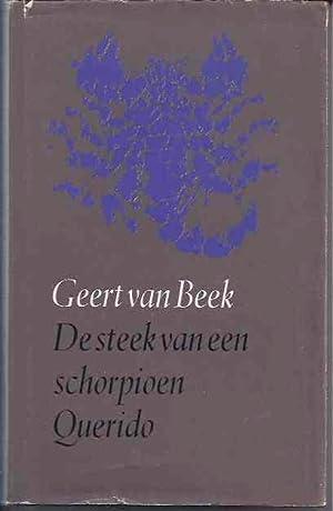 De Steek van een Schorpioen.: Beek, Geert van.