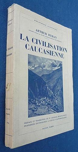 La Civilisation Caucasienne: Arthur Byhan