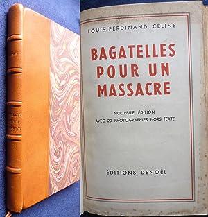 6b005b95741 Bagatelles pour un Massacre  Louis-Ferdinand Céline