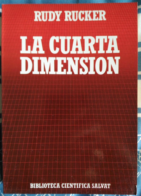 La cuarta dimensión de Rudy Rucker: Salvat 9788434584440 ...