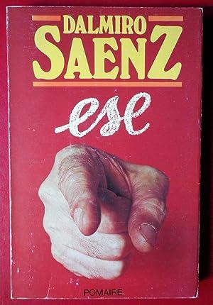 Ese: Dalmiro Sáenz