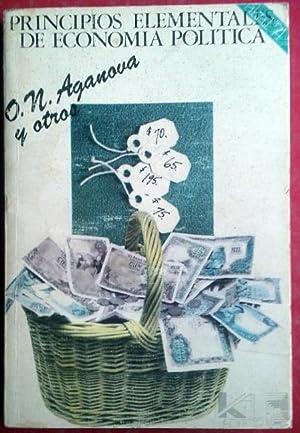 PRINCIPIOS ELEMENTALES DE ECONOMÍA POLÍTICA: O. N. AGANOVA