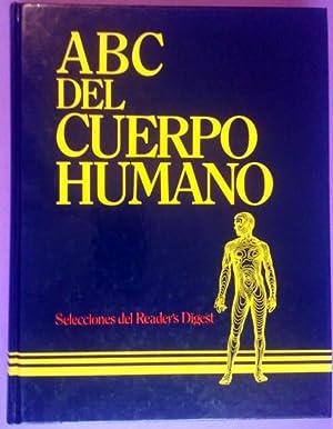 ABC DEL CUERPO HUMANO: SELECCIONES DEL READER'S DIGEST
