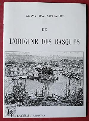 DE L'ORIGIN DES BASQUES