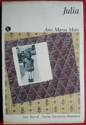 JULIA: ANA MARÍA MOIX