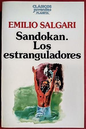 Sandokán. Los estranguladores: Emilio Salgari