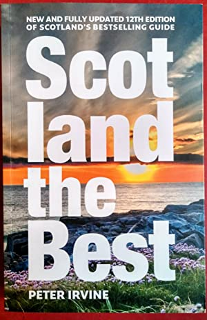 Scotland The Best: New and fully updated 12th edition of Scotland?s bestselling guide