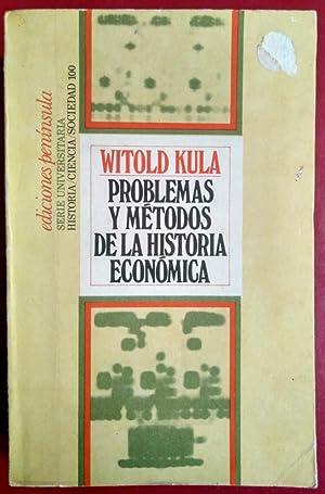 Problemas y métodos de la historia económica: Witold Kula