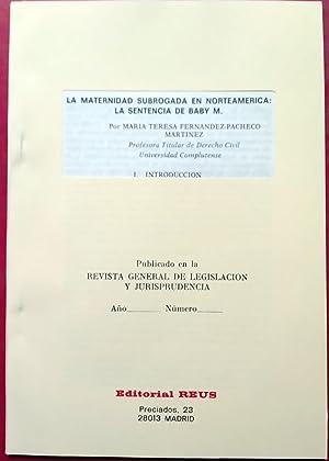 LA MATERNIDAD SUBROGADA EN NORTEAMÉRICA: MARÍA TERESA FERNÁNDEZ-PACHECO