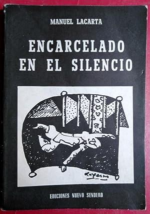 Encarcelado en el silencio: Manuel Lacarta