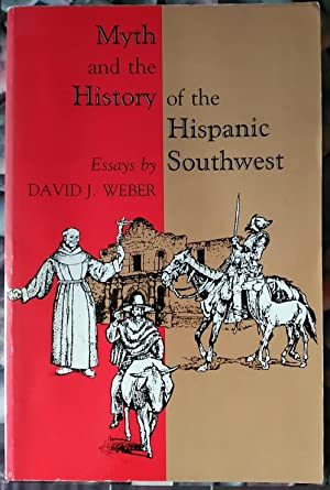 Myth and the History of the Hispanic Southwest