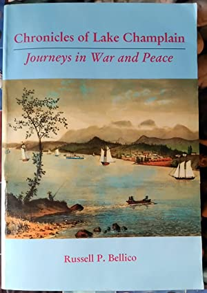 Chronicles of Lake Champlain: Journeys in War and Peace