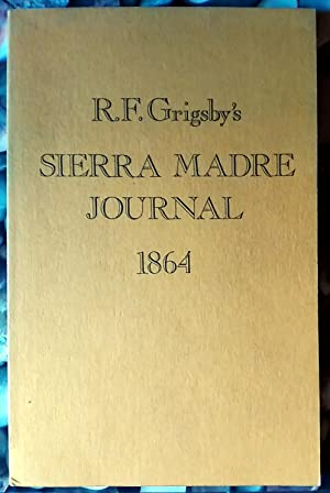 Sierra Madre Journal, 1864