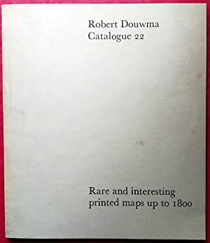 Robert Dowma . Catalogue 22 . Rare and Interesting Maps up to 1800