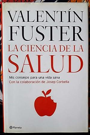 La ciencia de la salud: Valentín Fuster