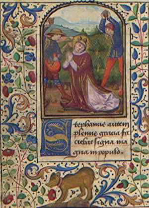 Illuminated Manuscript: The Stoning of Saint Stephen from a 15th Century Book of Hours: Illuminated...