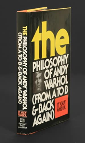 The Philosophy of Andy Warhol (From A to B & Back Again)