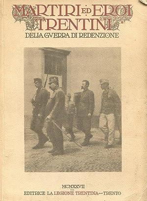 MARTIRI ED EROI TRENTINI DELLA GUERRA DI: Ferrari Oreste (a