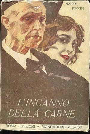 L'INGANNO DELLA CARNE, racconti e moralit? ,: Puccini Mario (Senigallia