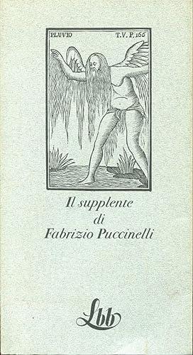 IL SUPPLENTE, Milano, Franco Maria Ricci, 1972: Puccinelli Fabrizio