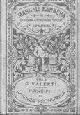 PRINCIPI DI SCIENZA ECONOMICA - VOLUME SECONDO: Valenti Ghino