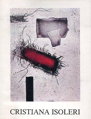 CRISTIANA ISOLERI, opera grafica 1972-1985, Milano, All'insegna del pesce d'oro, 1987: ...