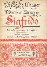 """SIGFRIDO (Siegfried) seconda giornata della trilogia """"L'anello: Wagner Richard (1813-1883)"""