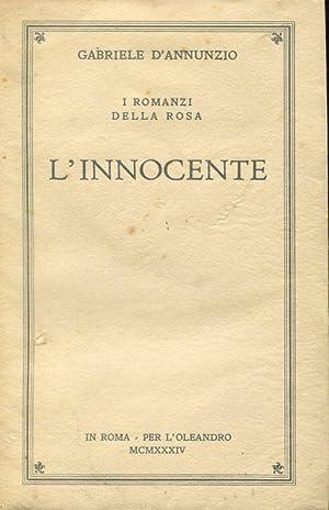 L'Innocente, Roma, L'Oleandro, 1934: D'ANNUNZIO GABRIELE (Pescara