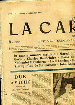 LA CARAVELLA, antologia decadale di letteratura e narrativa 1946-1948 (10 giornali in blocco), Roma...
