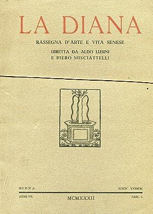 LA DIANA, rassegna d'arte e vita senese - 1932 anno settimo completo, Siena - New York, Stab. ...