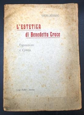 L'ESTETICA DI BENEDETTO CROCE (esposizione e critica),: Masnovo Omero (Fontanellato