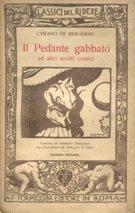 IL PEDANTE GABBATO ed altri scritti comici,: De Bergerac Cyrano