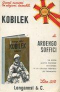 KOBILEK, Milano, Longanesi & C., 1971: Soffici Ardengo (Rignano