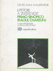 PRIMO SINOPICO (pseudonimo di RAOUL CHAREUN) IL: Pallottino Paola