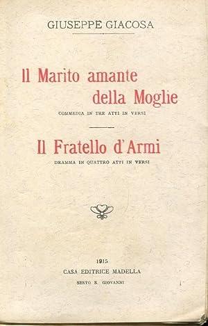 IL MARITO AMANTE DELLA MOGLIE (commedia in: Giacosa Giuseppe
