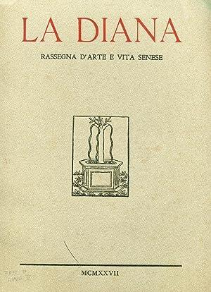 LA DIANA, rassegna d'arte e vita senese - 1927 anno secondo - Fasc. 04 - , Siena, Stab. tip. ...