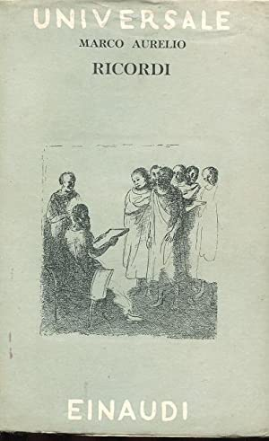I RICORDI (a cura di FRANCESCO CAZZAMINI-MUSSI),: Marco Aurelio Antonino