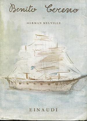 BENITO CERENO - nella prestigiosa traduzione del: Melville Herman (New