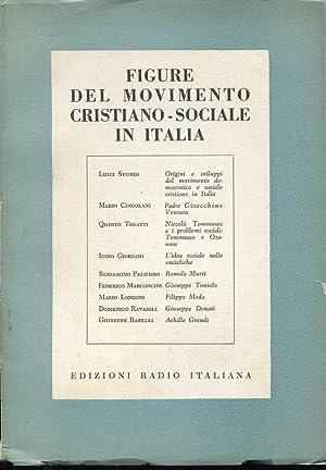 FIGURE DEL MOVIMENTO CRISTIANO-SOCIALE IN ITALIA., Torino,: Autori vari