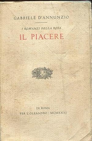IL PIACERE (1889), ROMA, L'Oleandro, 1931: D'ANNUNZIO GABRIELE (Pescara