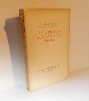 L'AEROPOEMA DEL GOLFO DI LA SPEZIA -: Marinetti Filippo Tommaso