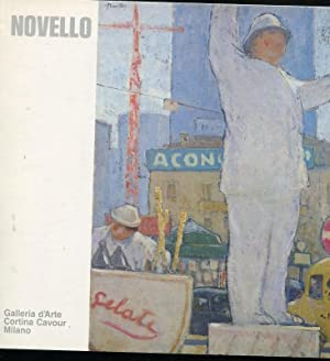 NOVELLO GIUSEPPE , pittore - catalogo della: Novello Giuseppe (Codogno