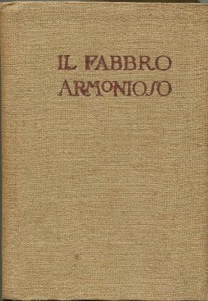 IL FABBRO ARMONIOSO, Milano, Treves, 1922: Novaro Angiolo Silvio