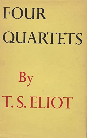 FOIUR QUARTETS, London, Faber and Faber, 956