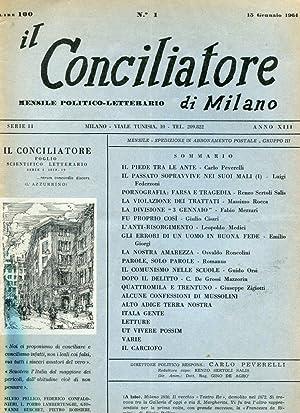 IL CONCILIATORE DI MILANO (mensile politico - letterario) 1964 - 7 FASCICOLI, Milano, Industrie ...